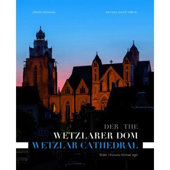 Der Wetzlarer Dom / The Wetzlar Cathedral