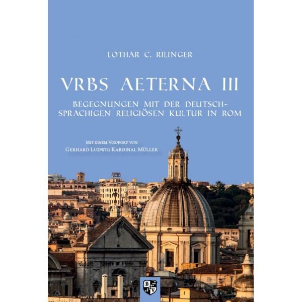 VRBS AETERNA III