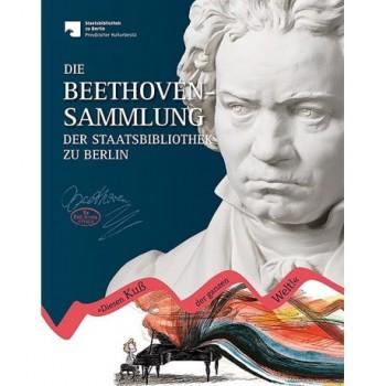 Die Beethoven-Sammlung der Staatsbibliothek zu Berlin