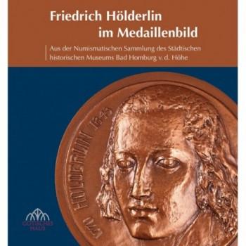 Friedrich Hölderlin im Medaillenbild