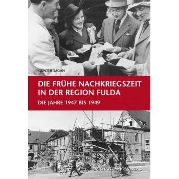 Die frühe Nachkriegszeit in der Region Fulda