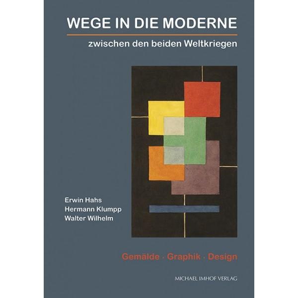 Wege in die Moderne - Gemälde