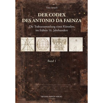 Der Codex des Antonio da Faenza