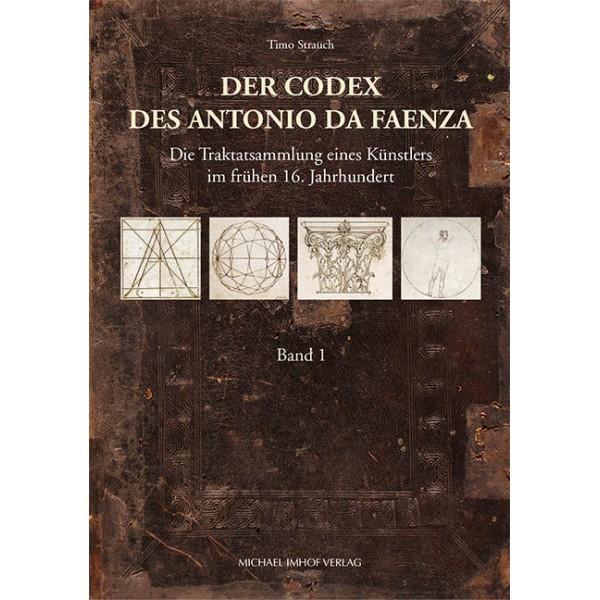 Der Codex des Antonio da Faenza