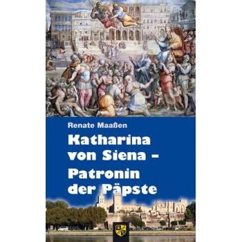Katharina von Siena - Patronin der Päpste