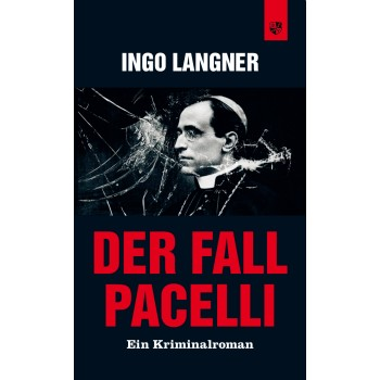 Der Fall Pacelli