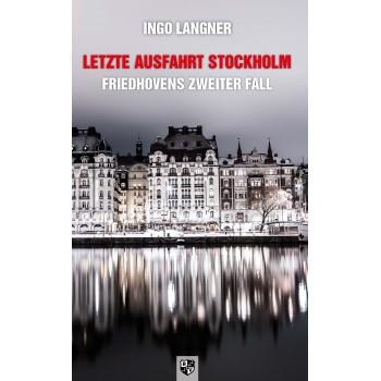 Letzte Ausfahrt Stockholm