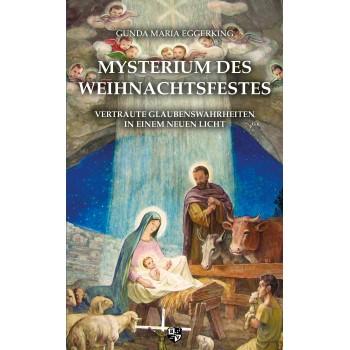 Mysterium des Weihnachtsfestes