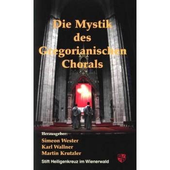 Die Mystik des Gregorianischen Chorals