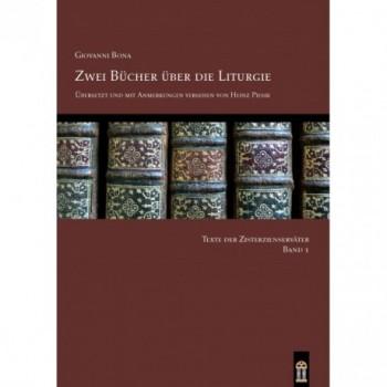 Zwei Bücher über die Liturgie