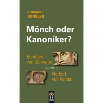 Mönch oder Kanoniker?