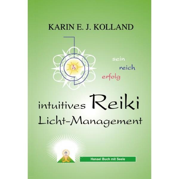 Intuitives Reiki Licht-Management