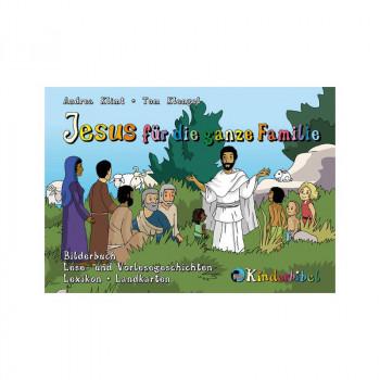 Jesus für die ganze Familie - das Schulbuch der Kinderbibel