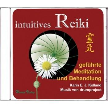 intuitives Reiki geführte Meditation und Behandlung