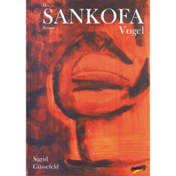 Der SANKOFA-Vogel