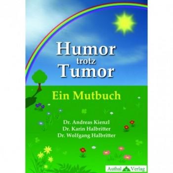 Humor trotz Tumor