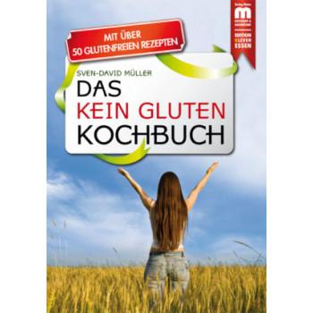 Das kein Gluten Kochbuch