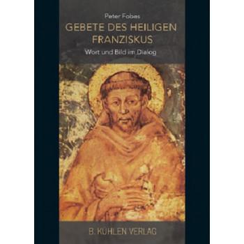 Gebete des heiligen Franziskus