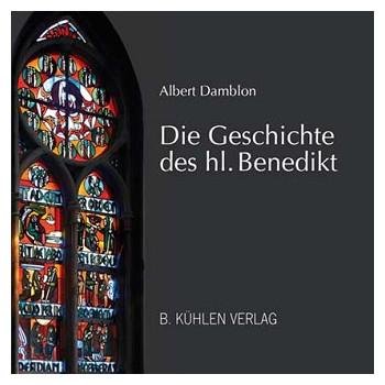 Die Geschichte des hl. Benedikt