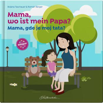 Mama, wo ist mein Papa?