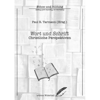 Wort und Schrift