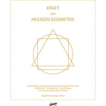 Kraft der heiligen Geometrie