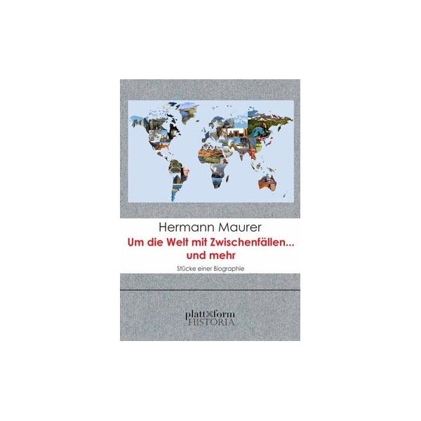 Um die Welt mit Zwischenfällen...und mehr