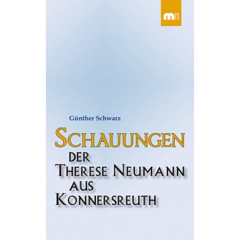 Schauungen der Therese Neumann aus Konnersreuth