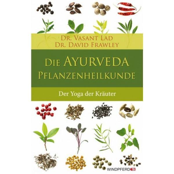 Die Ayuveda Pflanzenheilkunde