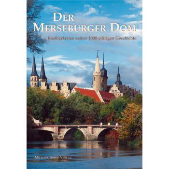 Der Merseburger Dom und...