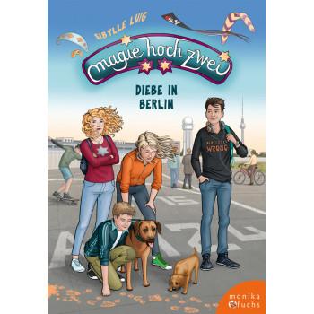 Magie hoch zwei - Diebe in Berlin