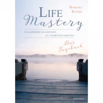 Life Mastery - Das Tagebuch