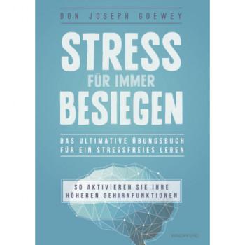 Stress für immer besiegen