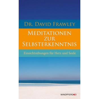 Meditationen zur Selbsterkenntnis