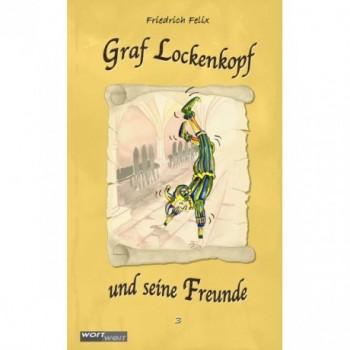 GRAF LOCKENKOPF UND SEINE FREUNDE (3)