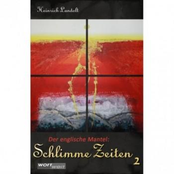 SCHLIMME ZEITEN 2