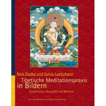 Tibetische Meditationspraxis in Bildern