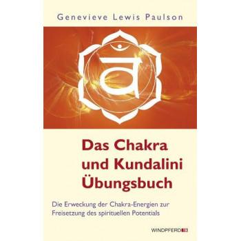 Das Chakra- und Kundalini-Übungsbuch