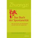 Zhuangzi - Das Buch der Spontaneität