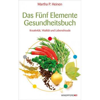 Das Fünf-Elemente-Gesundheitsbuch