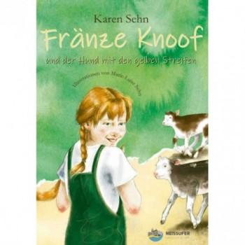 Fränze Knoof und der Hund mit den gelben Streifen