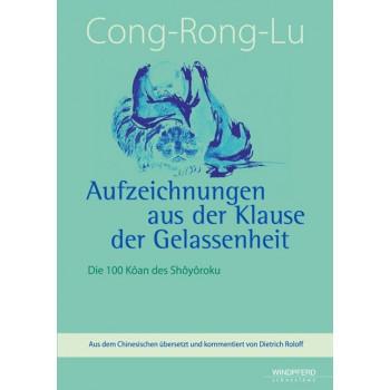 Cong-Rong-Lu - Aufzeichnungen aus der Klause der Gelassenheit