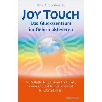 Joy Touch - Das Glückszentrum im Gehirn aktivieren