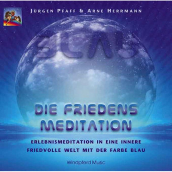 Blau - Die Friedens-Meditation