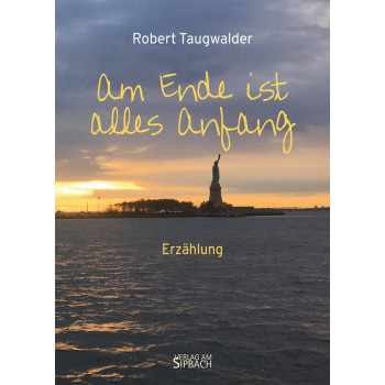 Am Ende ist alles Anfang