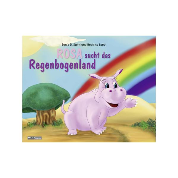 Rosa sucht das Regenbogenland