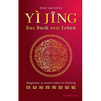 Yijing - das Buch vom Leben