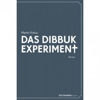 Das Dibbuk Experiment